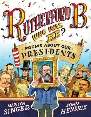 Rutherford B., Who Was He? By Singer, Marilyn/ Hendrix, John (ILT)